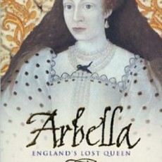The story of Arbella Stuart